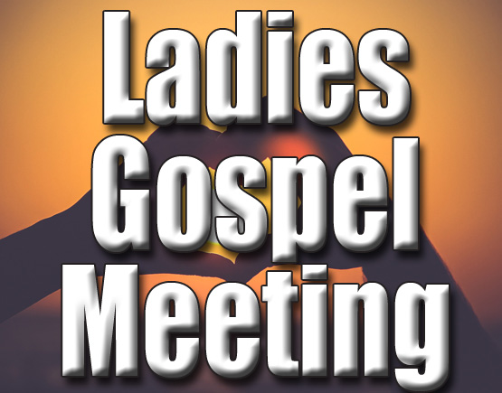 Ladies Gospel Meeting